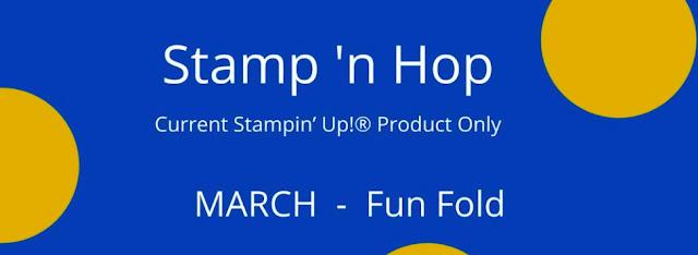 Stamp N Hop March Blog Hop: Fun Fold