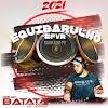 CD Equibarulho FVR Guaratuba-PR Especial 2021 - DJ Batata Cwb