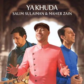 Maher Zain & Salim-Sulaiman - Ya Khuda (Single 2019