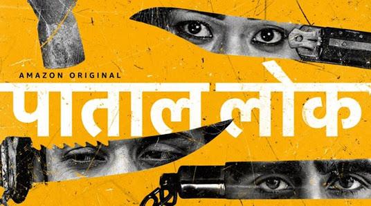 Paatal Lok - 10 Best Amazon Prime Hindi web series to Binge-watch
