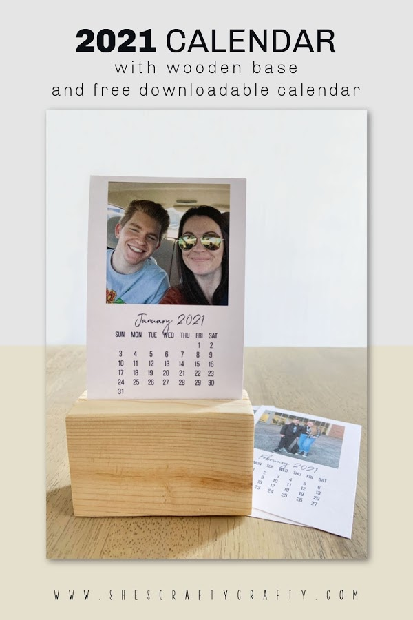 2021 calendar with wooden base and downloadable calendar