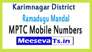 Ramadugu Mandal MPTC Mobile Numbers List Karimnagar District in Telangana State