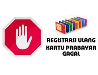 Cara Mudah Mengatasi Registrasi Maupun Pendaftaran Ulang Kartu SIM Gagal
