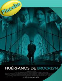 Huérfanos de Brooklyn (2019) [PLACEBO] HD [1080p] Latino  [Google Drive] Pan