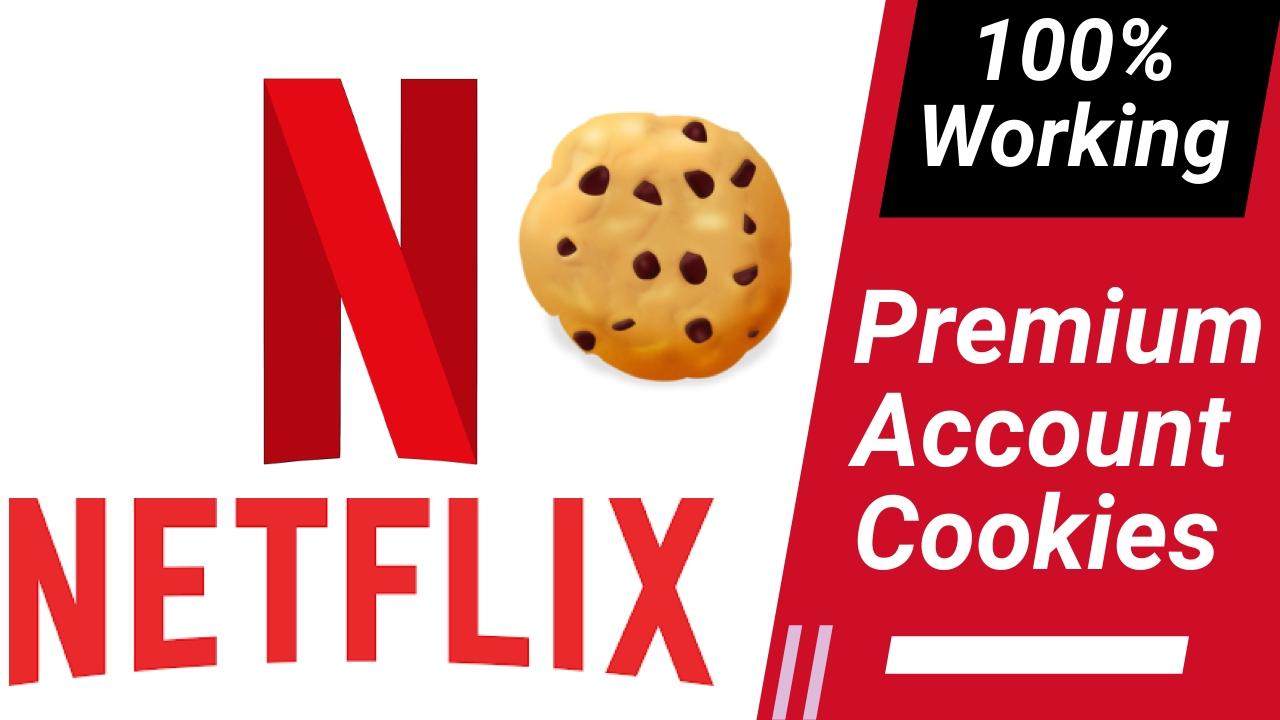 Netflix Premium Account free cookies