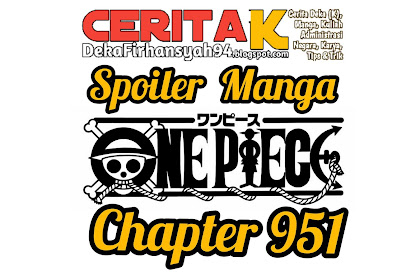 Spoiler Manga One Piece Chapter 951