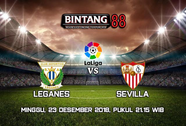 Prediksi Leganes vs Sevilla 23 Desember 2018