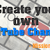 How To Create A YouTube Channel 2017 - Mission Techal