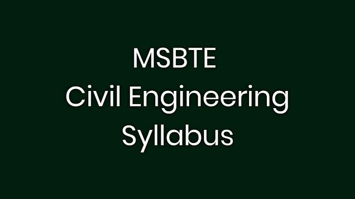 Diploma in Civil Engineering Syllabus MSBTE