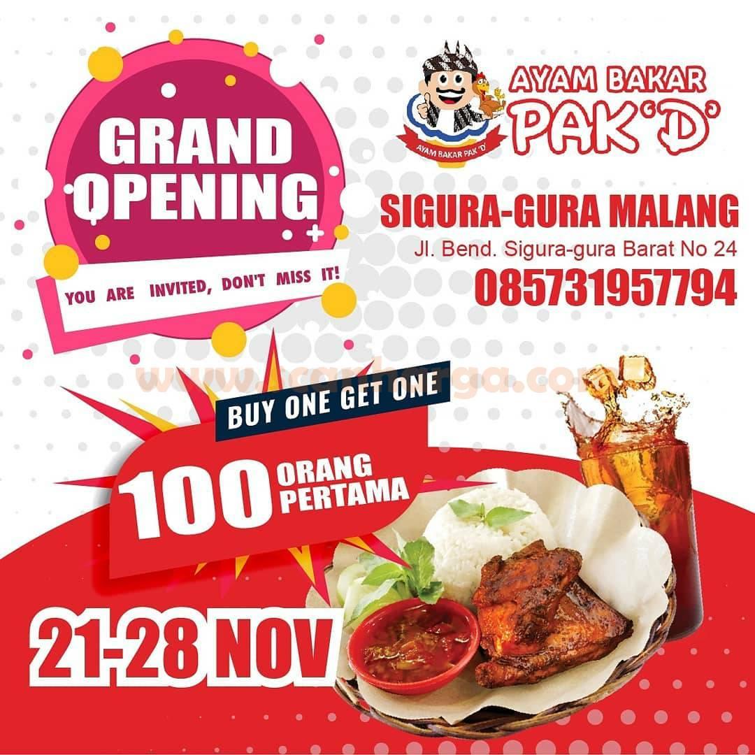 Ayam Bakar Pak D Sigura-gura Malang Opening Promo Buy 1 Get 1 Free*