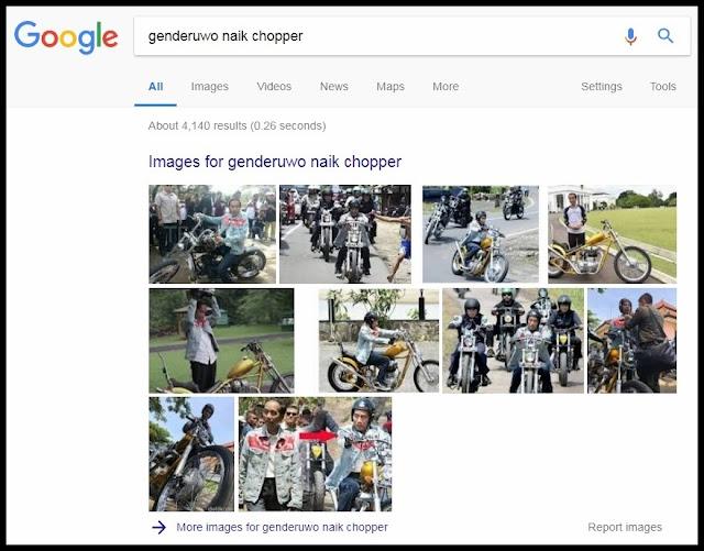 """Ketik Pencarian """"Genderuwo naik chopper"""", Google Tampilkan Gambar Jokowi"""