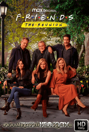 Friends: The Reunion [1080p] [Latino-Ingles] [MEGA]