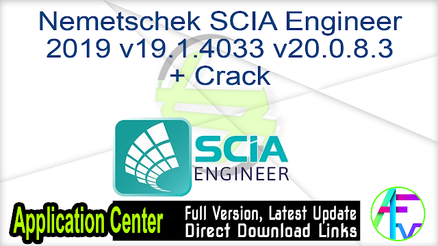 Nemetschek SCIA Engineer 2019 v19.1.4033 v20.0.8.3 + Crack