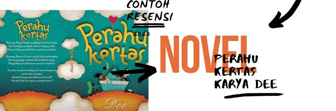 Contoh Resensi Novel Perahu Kertas Karya Dewi Lestari