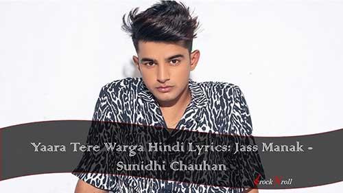 Yaara-Tere-Warga-Hindi-Lyrics-Jass-Manak-Sunidhi-Chauhan