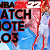 NBA 2K22 PATCH NOTE 1.03 PS4, Xbox One, and PC