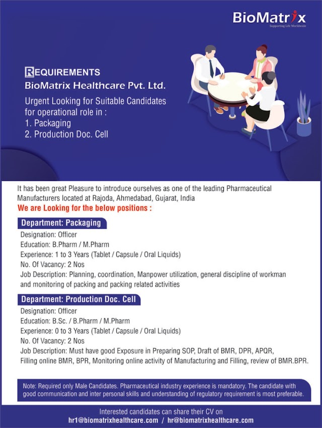 Biomatrix Healthcare | Looking for Packing/Doc.Cell at Ahmedabad | Send CV