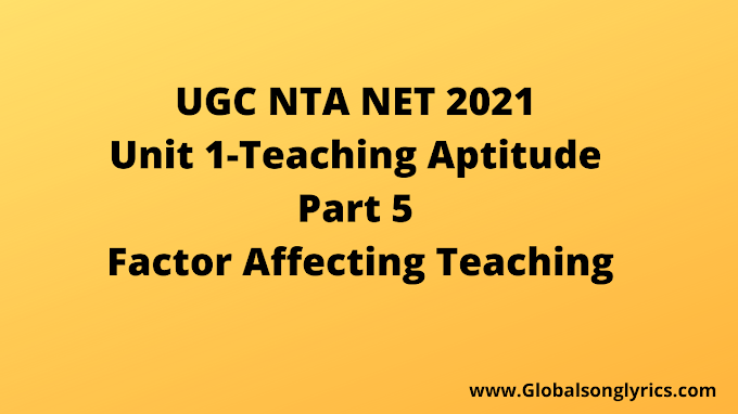 UGC NTA NET 2021 |Teaching Aptitude Part 5 | Unit 1 |  Factor Affecting Teaching