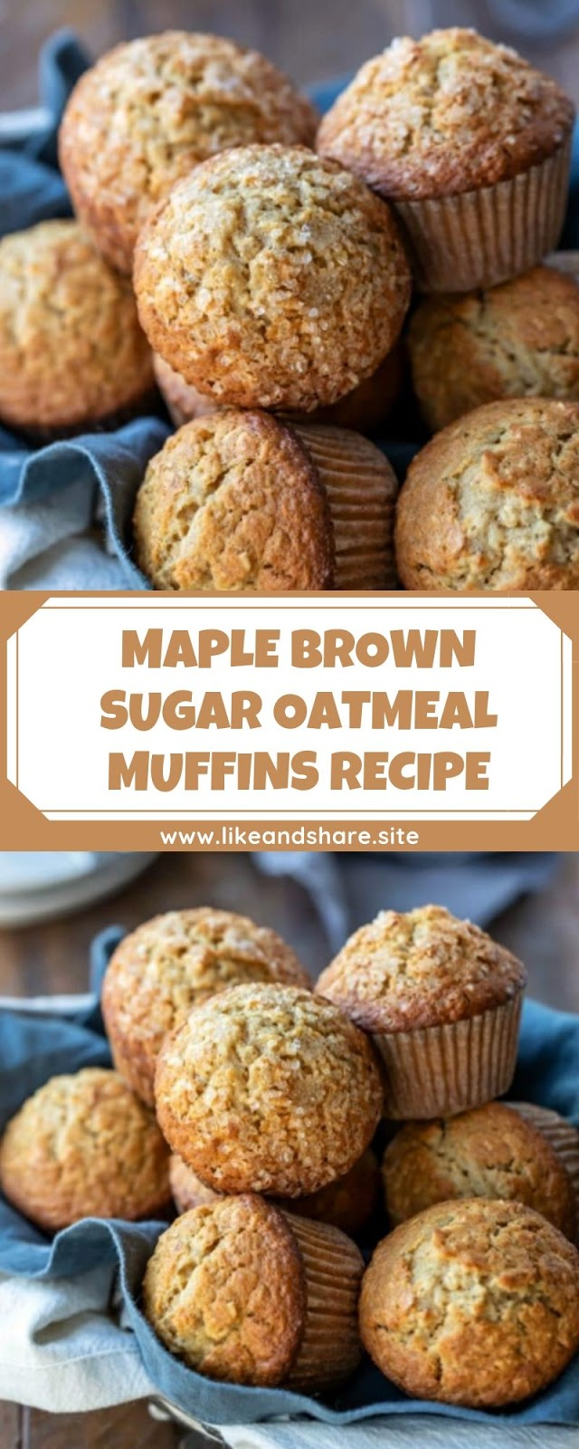 MAPLE BROWN SUGAR OATMEAL MUFFINS RECIPE