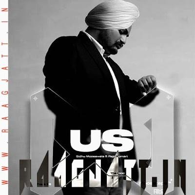 US by Sidhu Moose Wala, Raja Kumari lyrics