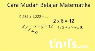 Cara Mudah Belajar Matematika