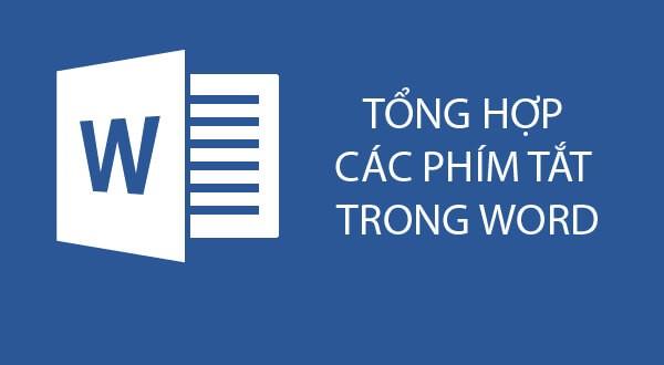 Các phím tắt cơ bản trong Microsoft Word cho dân văn phòng