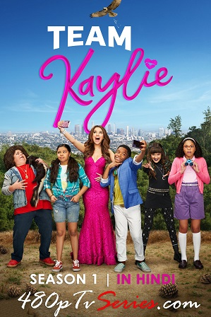 Watch Online Free Team Kaylie Season 1 Full Hindi Dual Audio Download 480p 720p All Episodes