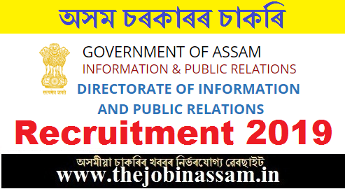 Directorate of Information and Public Relations, Assam Recruitment 2019