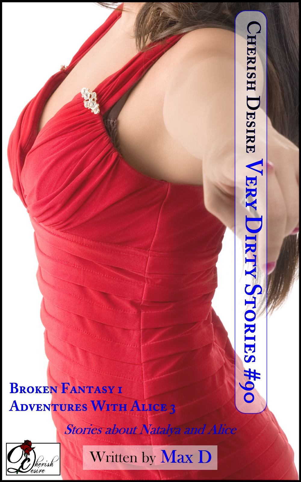 Cherish Desire: Very Dirty Stories #90, Max D, erotica