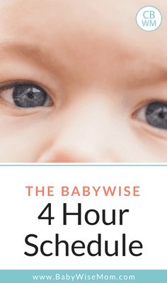 The Babywise 4 Hour Schedule: More Thoughts. Tips for knowing when and how to move to a four hour daily schedule.