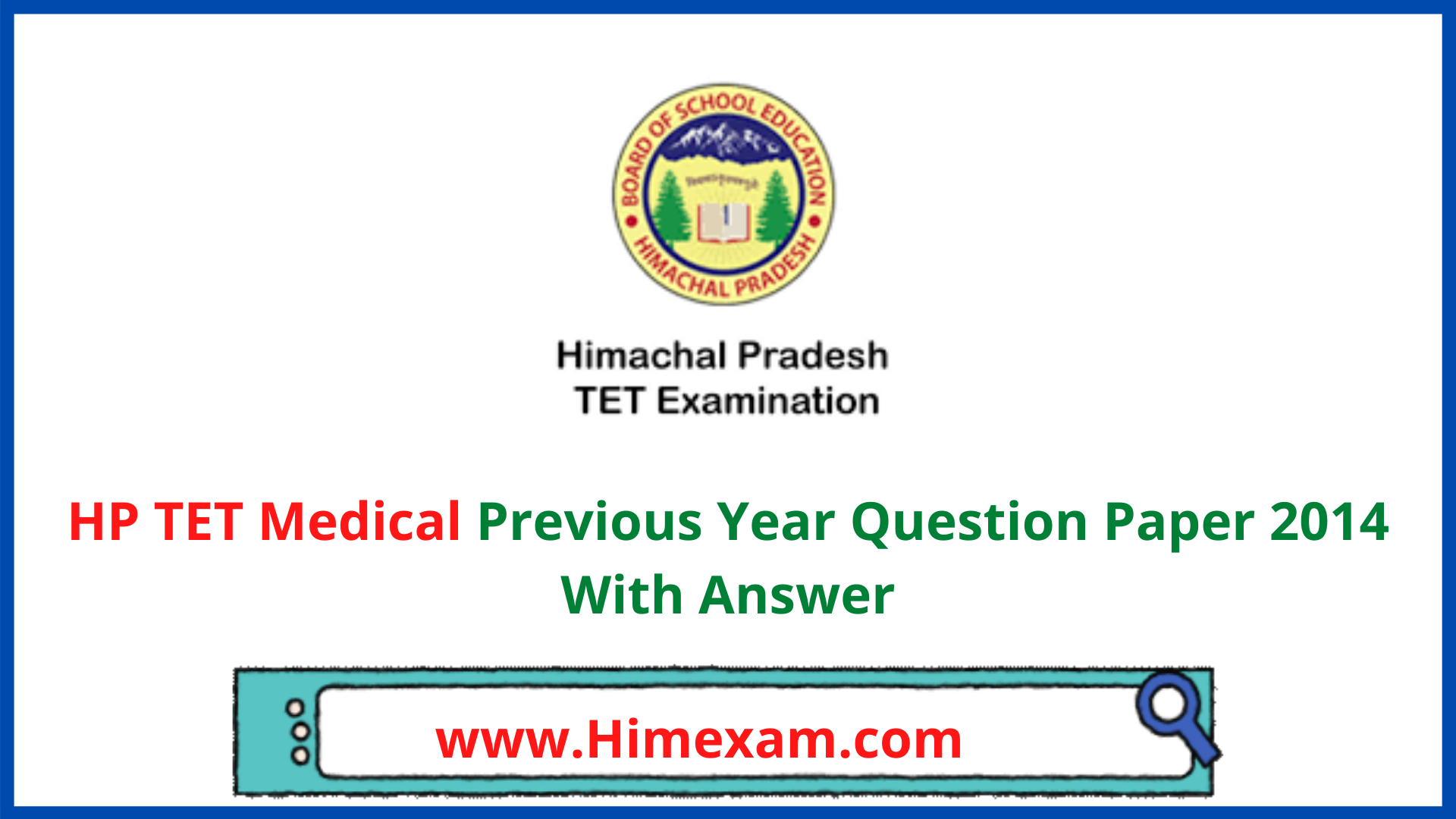 HP TET Medical Previous Year Question Paper 2014 With Answer