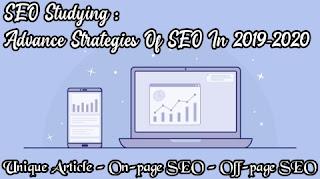 3 Advance Strategies Of SEO In 2019-2020