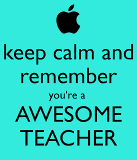"Text states,""Keep calm and remember you're a awesome teacher"""