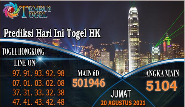 Prediksi Hari Ini Togel HK, Jumat 20 Agustus 2021