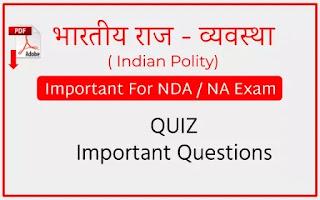 NDA _ NA Indian Polity Quiz