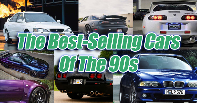 Power Ranking The Best-Selling Cars Of The 90s