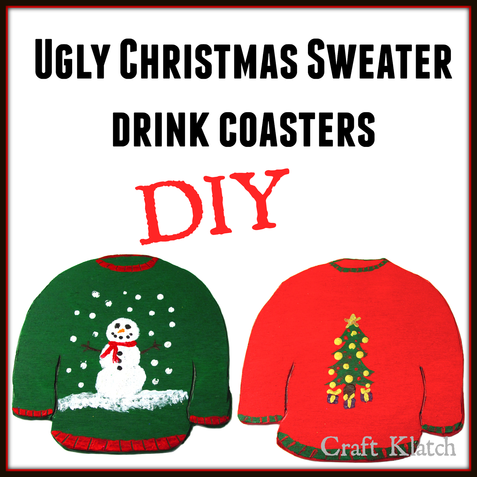 Craft Klatch ®: Ugly Christmas Sweater Coasters | Another Coaster ...
