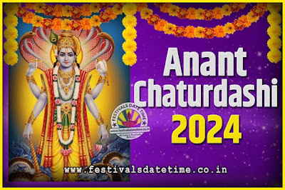 2024 Anant Chaturdashi Pooja Date and Time, 2024 Anant Chaturdashi Calendar
