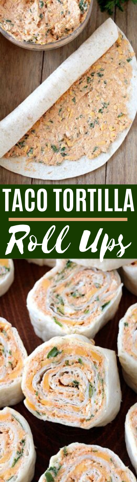 Taco Tortilla Roll Ups #appetizers #lunch #partyfood #dinner #recipes