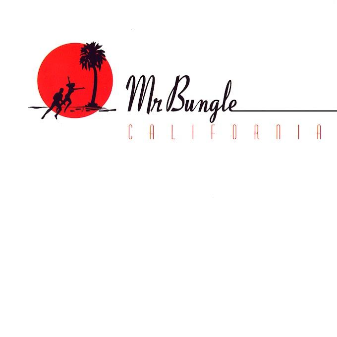 Mr. Bungle: California [DOWNLOAD]