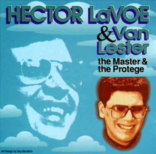 THE MASTER AND THE PROTEGE - HECTOR LAVOE & VAN LESTER (1993)