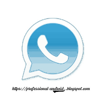 تحميل واتس اب بلس الازرق Whatsapp Plus ضد الحظر آخر إصدار