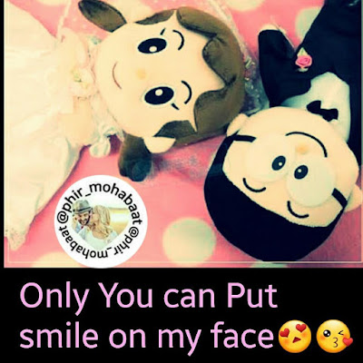 Only you can put smile on my face