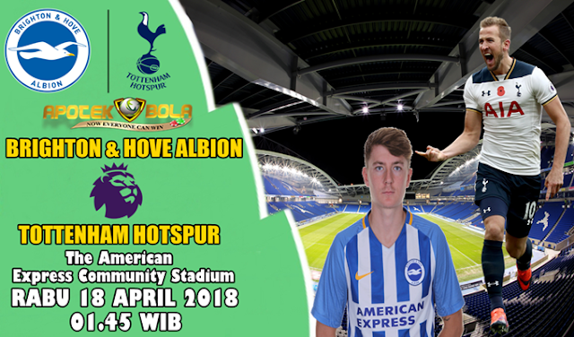 Prediksi Brighton vs Tottenham 18 April 2018