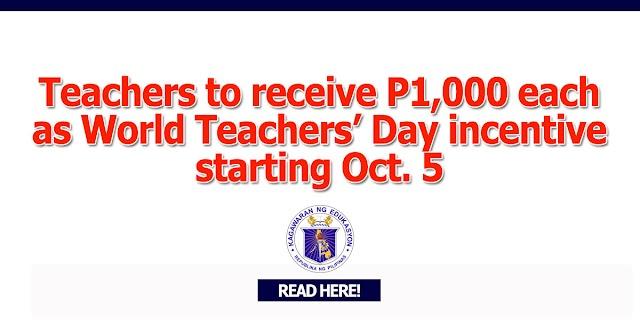 Public School Teachers to receive P1,000 each as World Teachers' Day incentive starting Oct. 5
