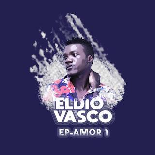 Eldio Vasco - Amor 1 (EP)