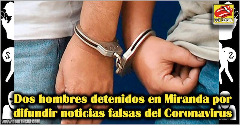 Dos hombres detenidos en Miranda por difundir noticias falsas del Coronavirus