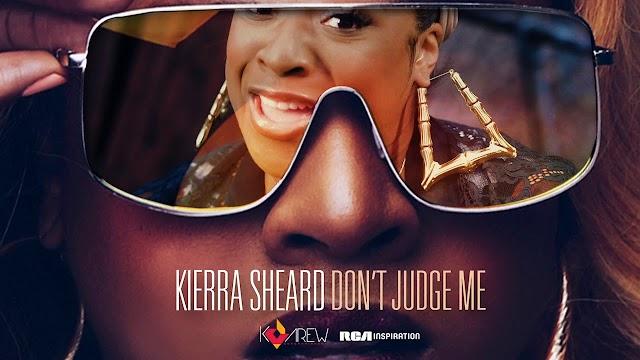 Kierra Sheard ft Missy Elliot - Don't Judge Me (Audio Download)