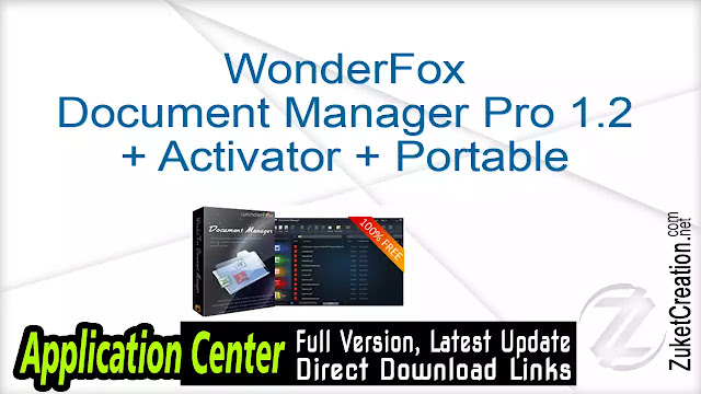 WonderFox Document Manager Pro 1.2 + Activator + Portable