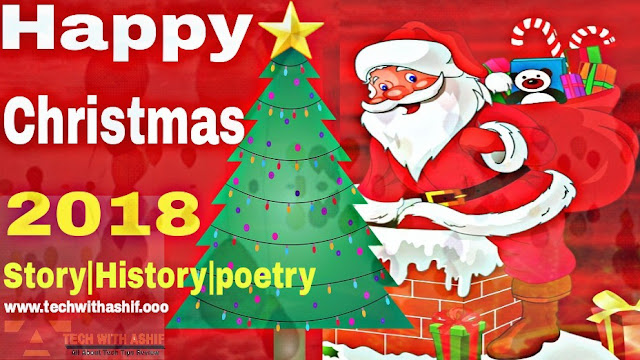Christmas Day 2018: History, Story & poetry